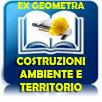 Costruzioni, ambiente e territorio EX-Geometra
