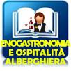 Enogastronomia e Ospitalità Aberghiera